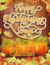 Happy Thanksgiving Day Coloring Book For Children: