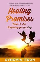 Healing Promises from  I Am  Preparing for Healing