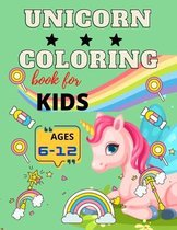 Unicorn coloring book for kids ages 6-12