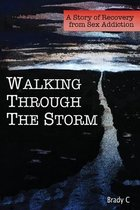Walking Through the Storm