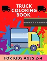 Truck coloring book for kids Ages 2-4