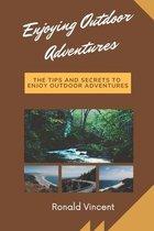 Enjoying Outdoor Adventures
