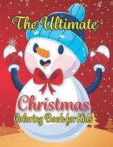 The Ultimate Christmas Coloring Book for Kids
