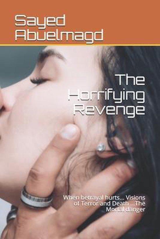 The Horrifying Revenge
