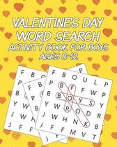 Valentine's Day Word Search Activity Book For Boys Ages 8-12