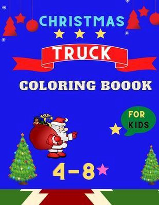 Christmas Truck coloring book for kids ages 4-8