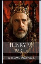 Henry VI, Part 3 (Illustrated)