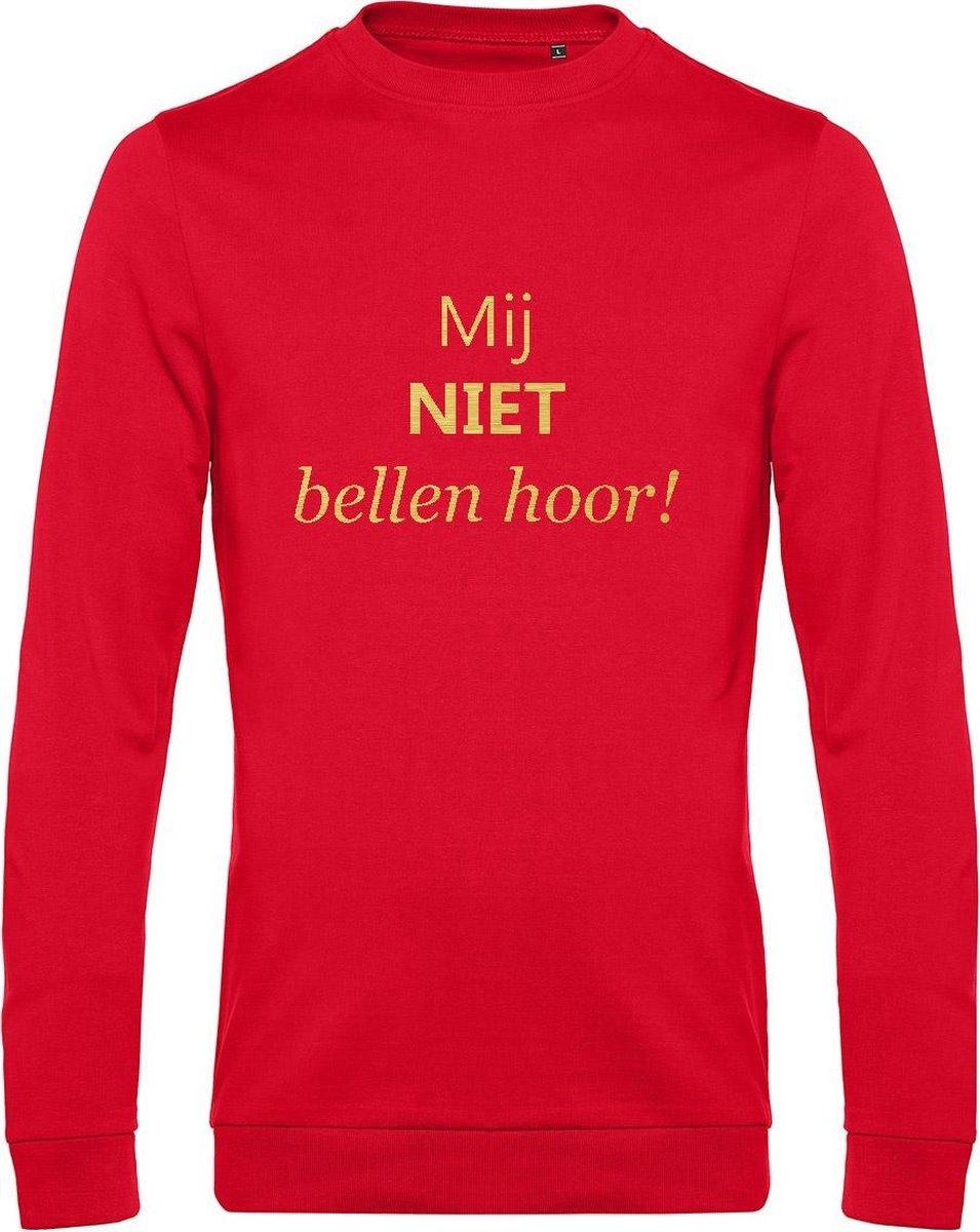 """Sweater met opdruk """"Mij niet bellen hoor!"""", Rode sweater met goudkleurige opdruk. Leuk voor Chateau Meiland fans of voor een avondje uit"""