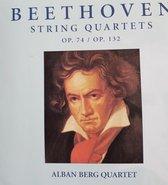 Beethoven - String Quartets OP 74 / Op 132