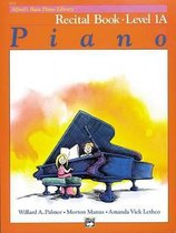 Boek cover AlfredS Basic Piano Library Recital 1a van Willard A Palmer (Hardcover)