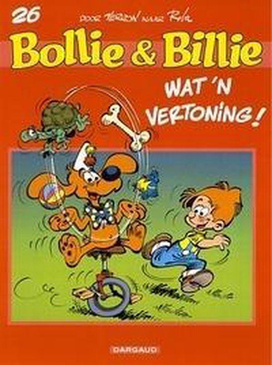 Cover van het boek 'Bollie & Billie / 26. Wat Een Vertoning'