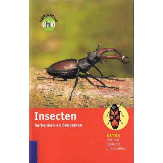 Boek cover Insecten herkennen en benoemen van Heiko Bellmann (Paperback)