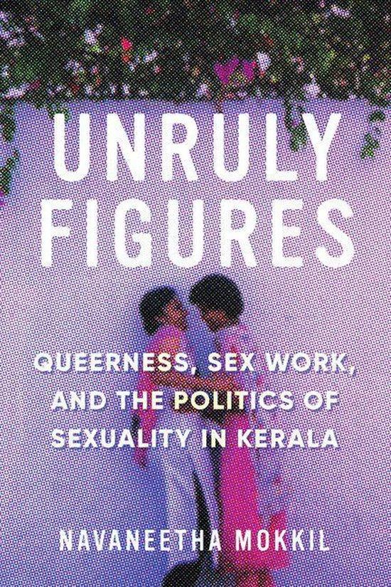 Boek cover Unruly Figures van Navaneetha Mokkil (Onbekend)