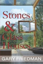 Stones and Glass Houses