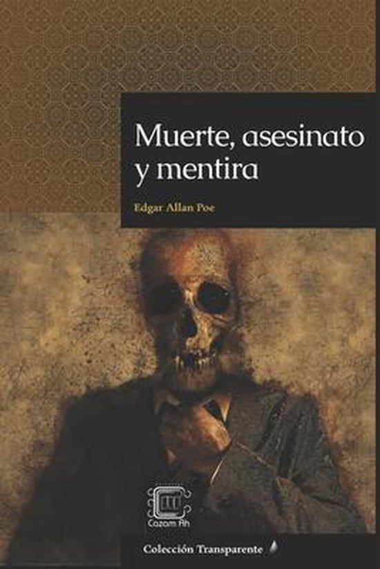Muerte, asesinato y mentira