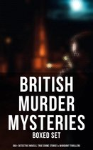 Omslag British Murder Mysteries - Boxed Set (560+ Detective Novels, True Crime Stories & Whodunit Thrillers)