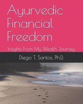 Ayurvedic Financial Freedom