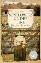 Sunflowers Under Fire