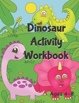 Dinosaur Activity Workbook Ages 4-8