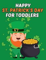 Happy St Patrick's Day For Toddlers