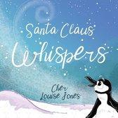 Santa Claus Whispers