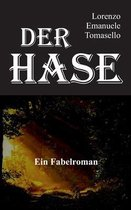 Der Hase - Ein Fabelroman