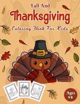 Fall And Thanksgiving Coloring Book For Kids Ages 4-8