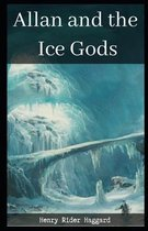 Allan and the Ice Gods Illustrated