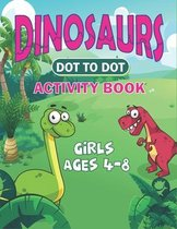 Dinosaurs Dot to Dot Activity Book Girls Ages 4-8
