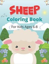 SHEEP Coloring Book For Kids Ages 6-8