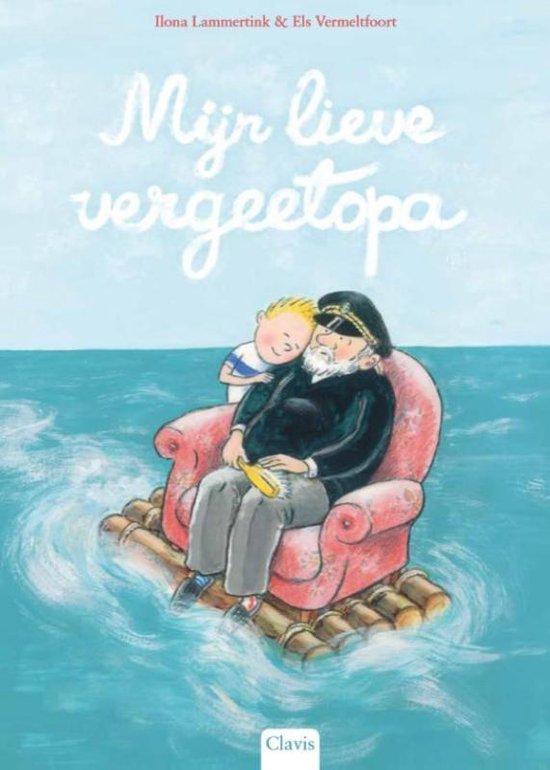 Boek cover Mijn lieve vergeetopa van Ilona Lammertink (Hardcover)