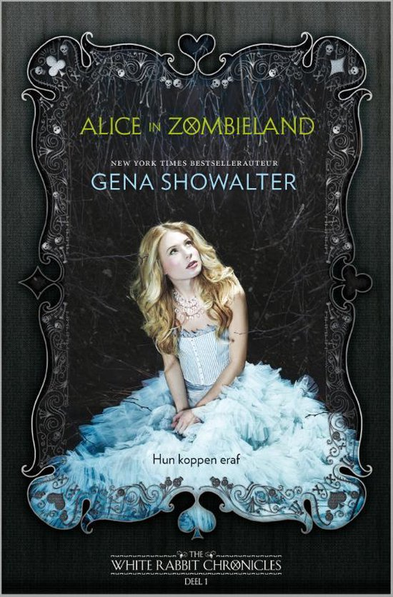 The White Rabbit Chronicles 1 -   Alice in Zombieland