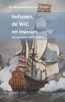 De rijke geschiedenis van Curacao  -   Indianen, de WIC en invasies