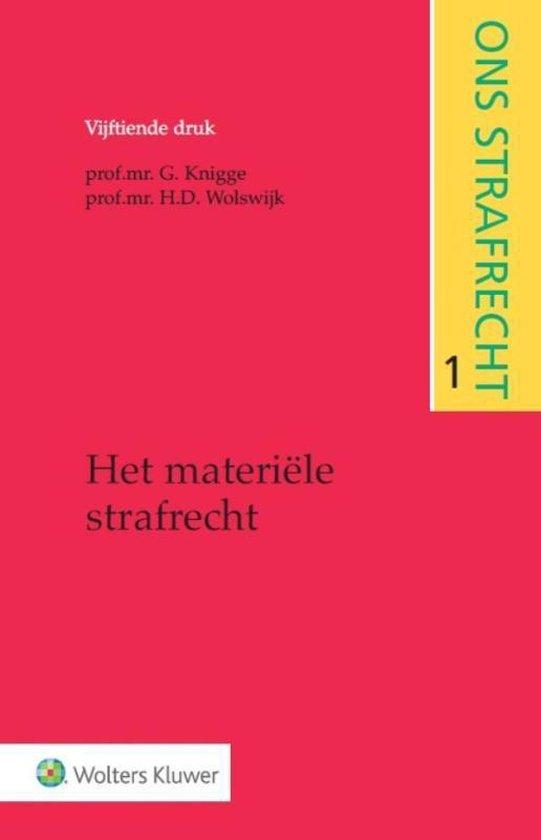 Boek cover Ons strafrecht - Het materiële strafrecht 1 van G. Knigge (Paperback)