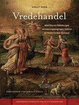 Amsterdam Studies in the Dutch Golden Age  -   Vredehandel