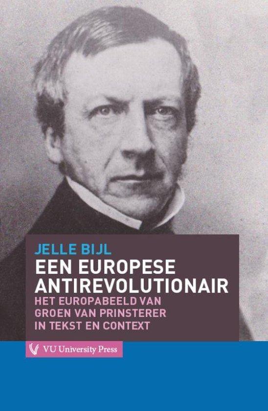 Cover van het boek 'Een Europese antirevolutionair / druk 1'