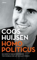 Boek cover Homo Politicus. De eerste parlementariër ter wereld die uit de kast kwam van Coos Huijsen (Paperback)