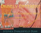 Divinely Different, One Man's Enchantment With Santa Fe