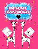Dot to Dot: Book For Kids
