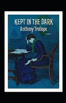 Kept in the Dark Annotated