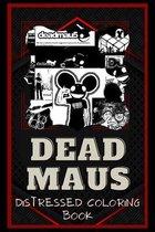 Deadmaus Distressed Coloring Book