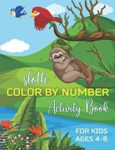 Sloth Color by Number Activity Book for Kids Ages 4-8