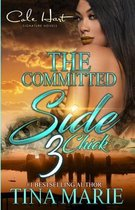 The Committed Side Chick 3: An African American Romance