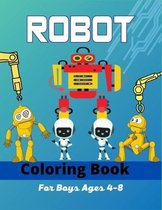 ROBOT Coloring Book For Boys Ages 4-8