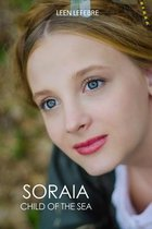 Soraia, Child of the Sea