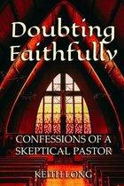 Doubting Faithfully