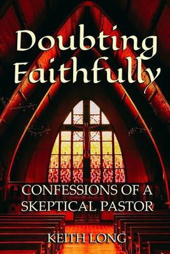 Doubting Faithfully