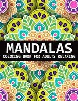 Mandalas Coloring Book For Adults Relaxing