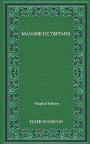 Madame De Treymes - Original Edition