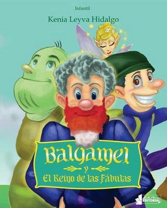 Balgamel y el Reino de las Fabulas